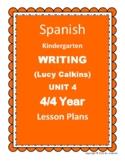 SPANISH Lucy Calkins Writing Kindergarten Lesson Plans 4/4