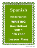 SPANISH Lucy Calkins Writing Lesson Plans