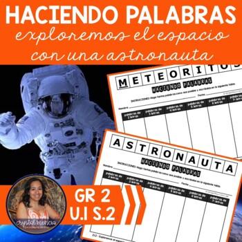 SPANISH Making Words CENTER - Exploremos el Espacio con una Astronauta