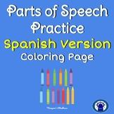 SPANISH Noun, Verb, Adjective Coloring Practice