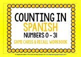 SPANISH NUMBERS 0-31 GAME CARDS & RECALL WORKBOOK