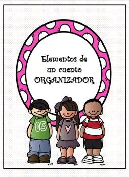 SPANISH-Organizador de Cuentos/Spanish Story Element Organ