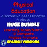 SPANISH P.E. Alternative Assessments/Projects HUGE Printable Bundle