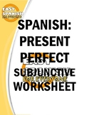 SPANISH: PRESENT PERFECT SUBJUNCTIVE