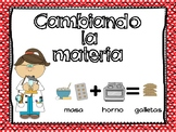 SPANISH  Physical and Chemical Changes / Cambiando la Materia