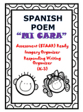 "Poem in SPANISH ""La Cara""-STAAR Assessment & Imagery and Writing Organizers"