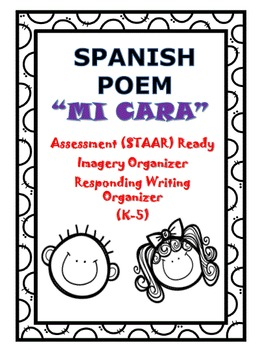 poem in spanish la cara staar assessment imagery and writing organizers. Black Bedroom Furniture Sets. Home Design Ideas