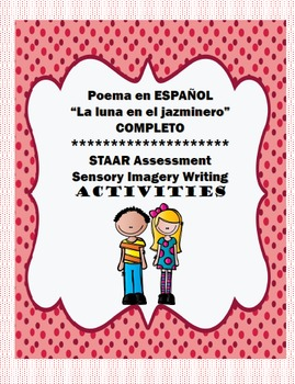 "SPANISH Poem ""La luna en el jazminero"" COMPLETE Product with activities"