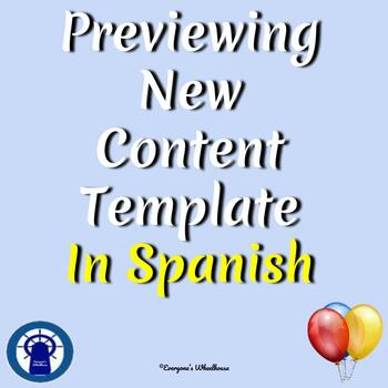 SPANISH Previewing New Content Template for All Lessons