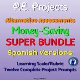 SPANISH Printable P.E. Projects Alternative Assessments SUPER Bundle