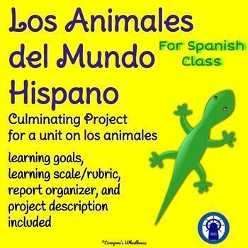 SPANISH Project: Culminating Project for Los Animales