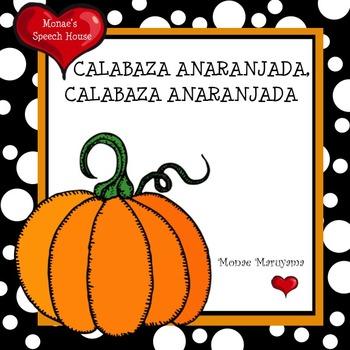 SPANISH Pumpkin Pumpkin What Do You See?