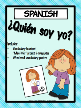 SPANISH -¿Quién soy yo? Who am I? -Project and Resources *