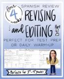 SPANISH REVISAR Y EDITAR - 4 Week Warm-up Review