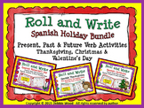 SPANISH ROLL & WRITE HOLIDAY BUNDLE: Present, Past & Future Verbs
