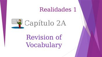 SPANISH - Realidades 1 Capítulo 2A Revision PPT