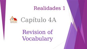 SPANISH - Realidades 1 Capítulo 4A Revision PPT