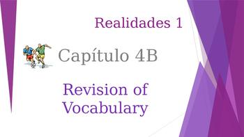 SPANISH - Realidades 1 Capítulo 4B Revision PPT