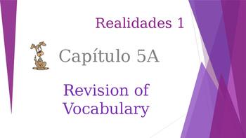 SPANISH - Realidades 1 Capítulo 5A Revision PPT