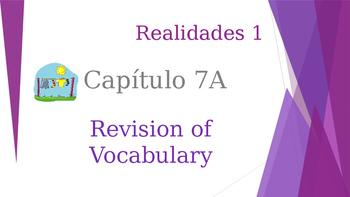 SPANISH - Realidades 1 Capítulo 7A Revision PPT