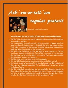SPANISH Regular preterite Ask-'em-or-tell-'em