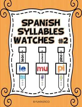 SPANISH SYLLABLES WATCHES #2