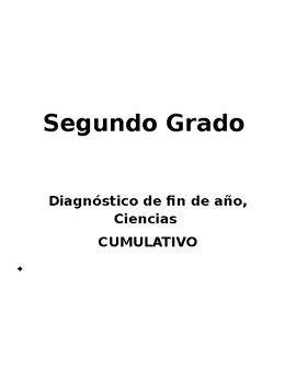 SPANISH * Second Grade Science TEKS End-of-Year Assessment * SPANISH