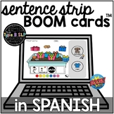 SPANISH Sentence Strips BOOM CARDS™: Distance Learning for Speech Therapy