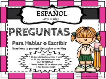 SPANISH - Speaking and Writing Prompts / Preguntas -  Para Escribir y Hablar