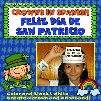 Spanish St. Patrick's Day : Crowns & Wristbands - Dia de San Patricio - Craft