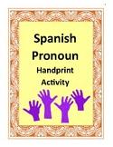 SPANISH Subject Pronouns Handprint Activity, Vocabulary Bi