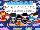 SPANISH!  Superhero Daily 5 and CAFE Poster Set