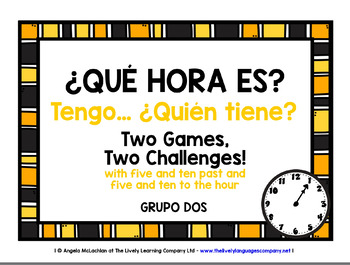 SPANISH TELLING THE TIME GAME (2) - I HAVE, WHO HAS?
