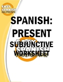 SPANISH: THE PRESENT SUBJUNTIVE