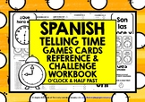 ELEMENTARY SPANISH TIME GAMES CARDS & WORKBOOK O'CLOCK & HALF PAST