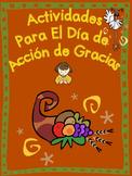 SPANISH Thanksgiving Activities--Actividades para el dia de accion de gracias