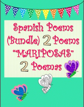 "SPANISH Two ""Mariposas"" POEMS-COMPLETO"
