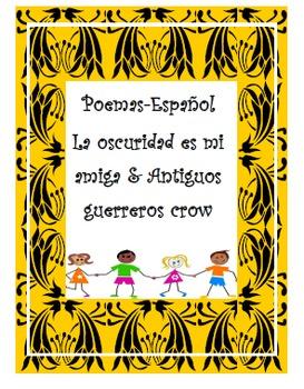 SPANISH-Two poems-Español-Antiguos guerreros crow & La oscuridad es mi amiga