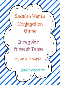SPANISH VERBS CONJUGATION GAME- Irregular Present Tense