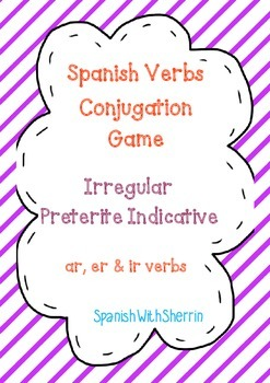 SPANISH VERBS CONJUGATION GAME- Irregular Preterite Tense