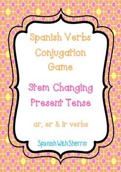 SPANISH VERBS CONJUGATION GAME- Stem Changing Present Tense