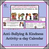 SPANISH VERSION - Anti-Bullying & Kindness Activity-a-day Calendar