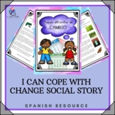 SPANISH - Social Stories  - I can Cope with Change (coping skills & strategies)