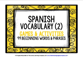 SPANISH VOCABULARY (2) PRACTICE & REVISION - 99 WORDS & PHRASES