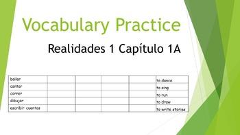 SPANISH - VOCABULARY PRACTICE - Realidades 1 Capítulo 1A