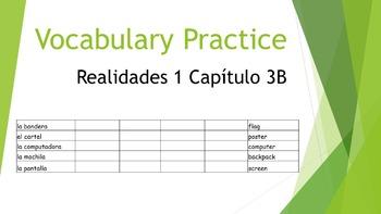 SPANISH - VOCABULARY PRACTICE - Realidades 1 Capítulo 3B
