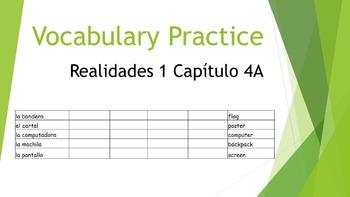SPANISH - VOCABULARY PRACTICE - Realidades 1 Capítulo 4A