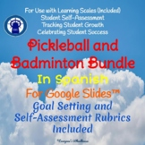 SPANISH Version Badminton Unit and Pickleball Unit Bundle for Google Slides™