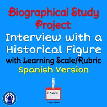 SPANISH Version Biographical Study Project: Interview with a Historical Figure