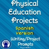 SPANISH Version Physical Education Projects with Learning Scale/Rubric